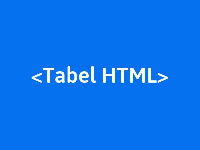 belajar membuat tabel pada html