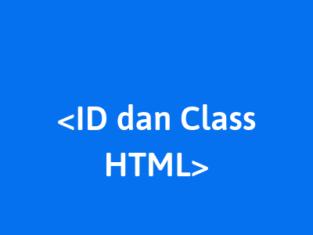 belajar atribut id dan class pada html
